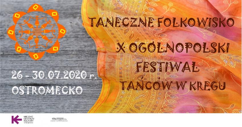 Taneczne Folkowisko, X Ogólnopolski Festiwal Tańców w Kręgu