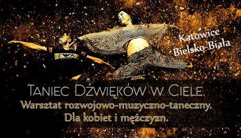 Taniec Dźwięków w Ciele. Warsztat dla kobiet i mężczyzn