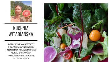 Bezpłatne warsztaty Kuchnia Witariańska z Rafałem Wyszyńskim