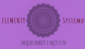 Elementy systemu Związki kobiet i mężczyzn