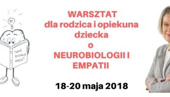 Warsztat o neurobiologii i empatii - część 3