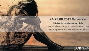 Historia zapisana w ciele - jak słuchać o czym ciało do nas mówi Wrocław