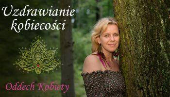 Uzdrawianie kobiecości. Warsztat oddechowy. Warszawa