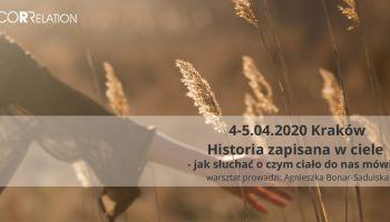 Historia zapisana w ciele-jak słuchać o czym ciało do nas mówi Kraków 4-5 kwietnia