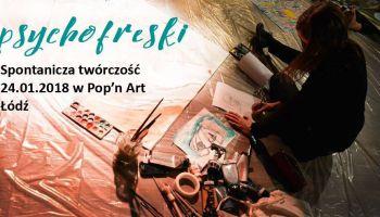 Psychofreski - Improwizacje malarsko muzyczne w Łodzi