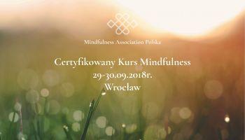 Certyfikowany Kurs Mindfulness we Wrocławiu
