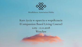 Kurs życia w oparciu o współczucie (CBLC) we Wrocławiu